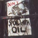 Don't Spoil with Oil - kindly painted by Mark Fraser